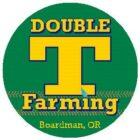 Double T Farming